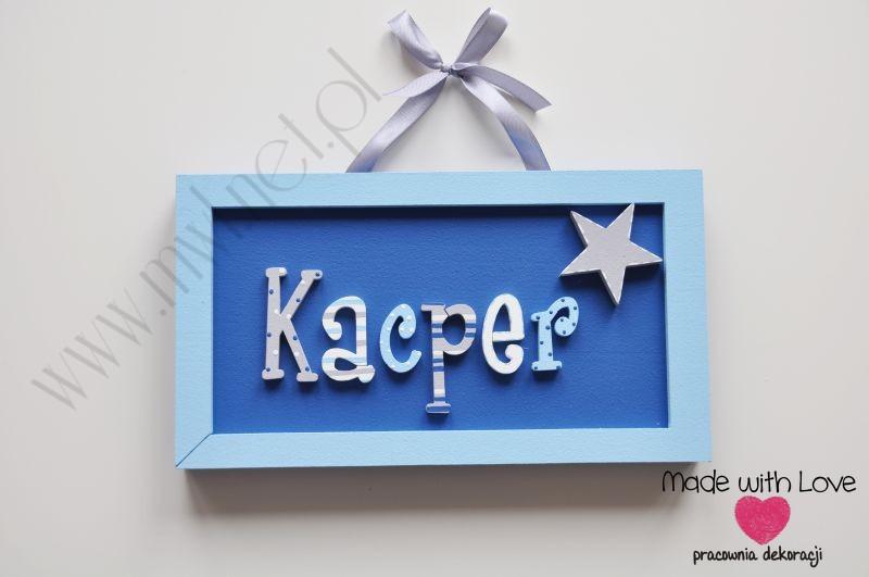 Tabliczka z imieniem dziecka - wzór T25 kacper kacper